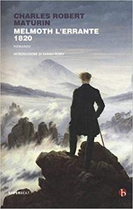 Charles Robert Maturin - Melmoth l'errante. 1820