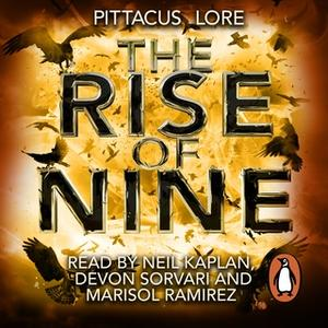 «The Rise of Nine» by Pittacus Lore