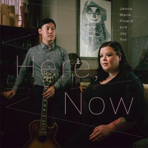 Jenna Marie Pinard - Here, Now (2019)