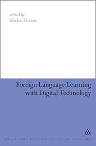Foreign-Language Learning with Digital Technology (Education and Digital Technology)
