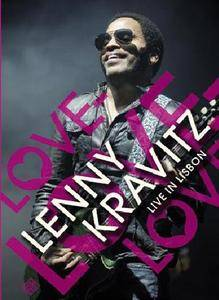 Lenny Kravitz: Love, Love, Love - Live In Lisbon (2008)