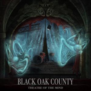 Black Oak County - Theatre of the Mind (2019)