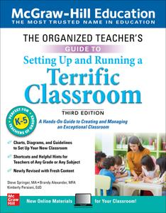 The Organized Teacher's Guide to Setting Up and Running a Terrific Classroom, Grades K-5, 3rd Edition