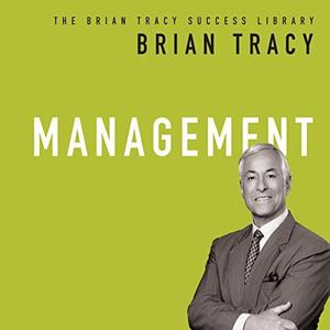 Management: The Brian Tracy Success Library [Audiobook]