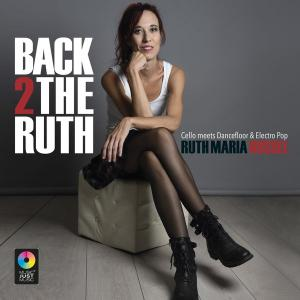 Ruth Maria Rossel - Back 2 the Ruth (2019) [Official Digital Download]
