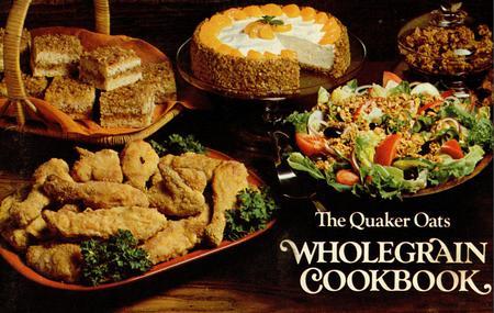 The Quaker Oats Wholegrain Cookbook [Cook Book] [Repost]
