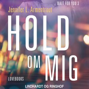 «Hold om mig» by Jennifer L. Armentrout