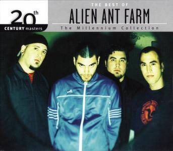 Alien Ant Farm - The Millennium Collection: The Best of Alien Ant Farm (2008) [20th Century Masters Series]