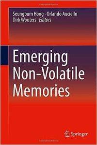 Emerging Non-Volatile Memories