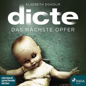 «Das nächste Opfer: Ein Fall für Dicte Svendsen» by Elsebeth Egholm