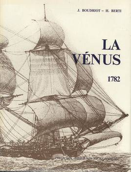 La Venus de L'ingenieur Sane, 1782: Fregate de 18: monographie (repost full scan)