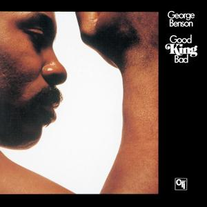 George Benson - Good Kind Bad (1976/2013) [DSD64 + Hi-Res FLAC]