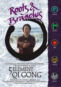 Tai Chi Foundation - Roots & Branches 5 Element Qi Gong [repost]