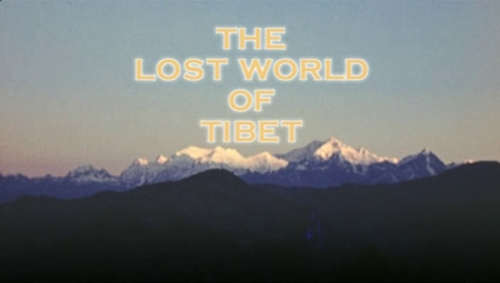 BBC - The Lost World of Tibet (2006)