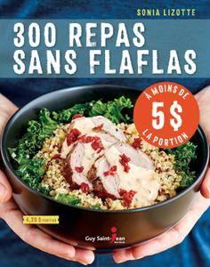 """Sonia Lizotte, """"300 repas sans flaflas à moins de 5$ la portion"""""""