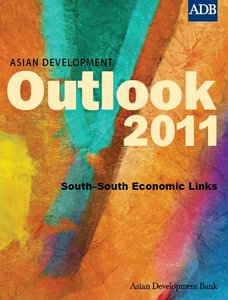 Asian Development Outlook 2011: South-South Economic Links