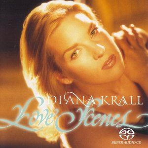 Diana Krall - Love Scenes (1997) [Reissue 2004] MCH PS3 ISO + Hi-Res FLAC
