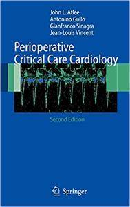 Perioperative Critical Care Cardiology (Repost)