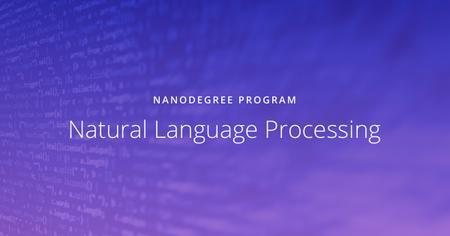 Natural Language Processing Nanodegree nd892 v1.0.0 (2018)