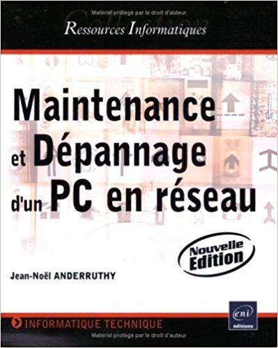 Maintenance et dépannage d'un PC en réseau - Jean-Noël Anderruthy (Repost)