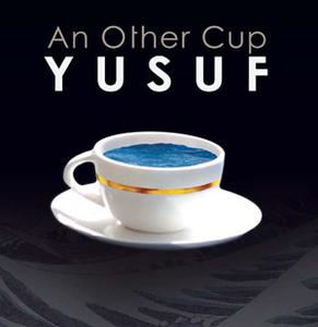 Yusuf (Cat Stevens) - An Other Cup(2006)