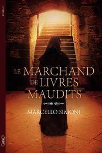 Marcello Simoni - Le marchand de livres maudits
