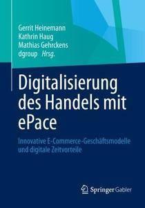 Digitalisierung des Handels mit ePace: Innovative E-Commerce-Geschäftsmodelle und digitale Zeitvorteile (Repost)
