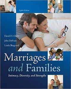 Marriages and Families: Intimacy, Diversity, and Strengths Ed 8