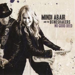 Mindi Abair And The Boneshakers - No Good Deed (2019)