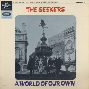 The Seekers - A World Of Our Own (1965) Columbia/33SX 1722 - UK Mono Pressing - LP/FLAC In 24bit/96kHz
