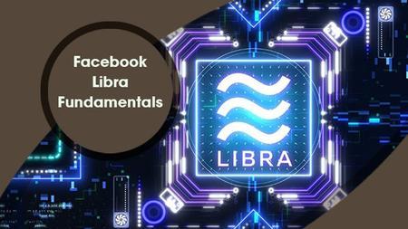 Facebook Libra Fundamentals