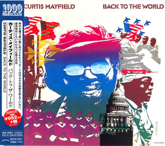 Curtis Mayfield - Back To The World (1973) Japanese Remastered 2014 [Re-Up]