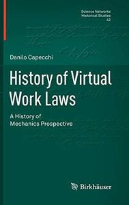 History of Virtual Work Laws: A History of Mechanics Prospective