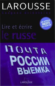"""Daphne West, Anna Sitnikova-Rioland, """"Lire et écrire le russe"""""""