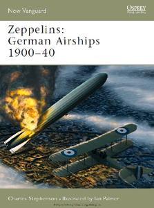 Zeppelins: German Airships 1900-40 (Osprey New Vanguard 101) (True PDF)