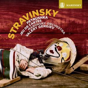 The Mariinsky Orchestra & Valery Gergiev - Stravinsky: Petrushka, Jeu de cartes (2018) [Official Digital Download 24/96]