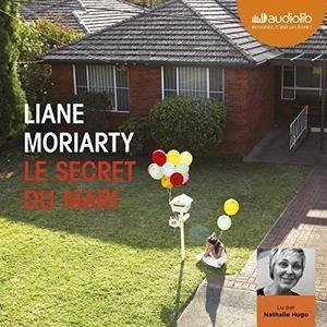 "Liane Moriarty, ""Le secret du mari"""