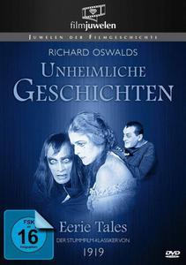 Eerie Tales / Unheimliche Geschichten (1919)