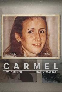 Carmel: Who Killed Maria Marta? S01E01