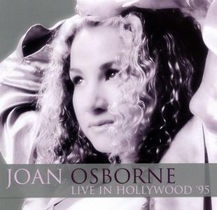 Joan Osborne - Live in Hollywood '95 (2016) [Bootleg]