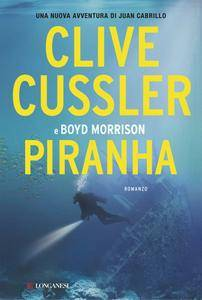 Clive Cussler, Boyd Morrison - Piranha