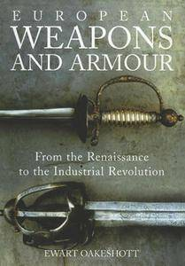 European Weapons and Armour (repost)