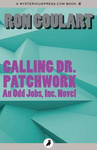 «Calling Dr. Patchwork» by Ron Goulart