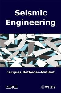 Seismic Engineering (Phenomenes Sismiques English) (Repost)