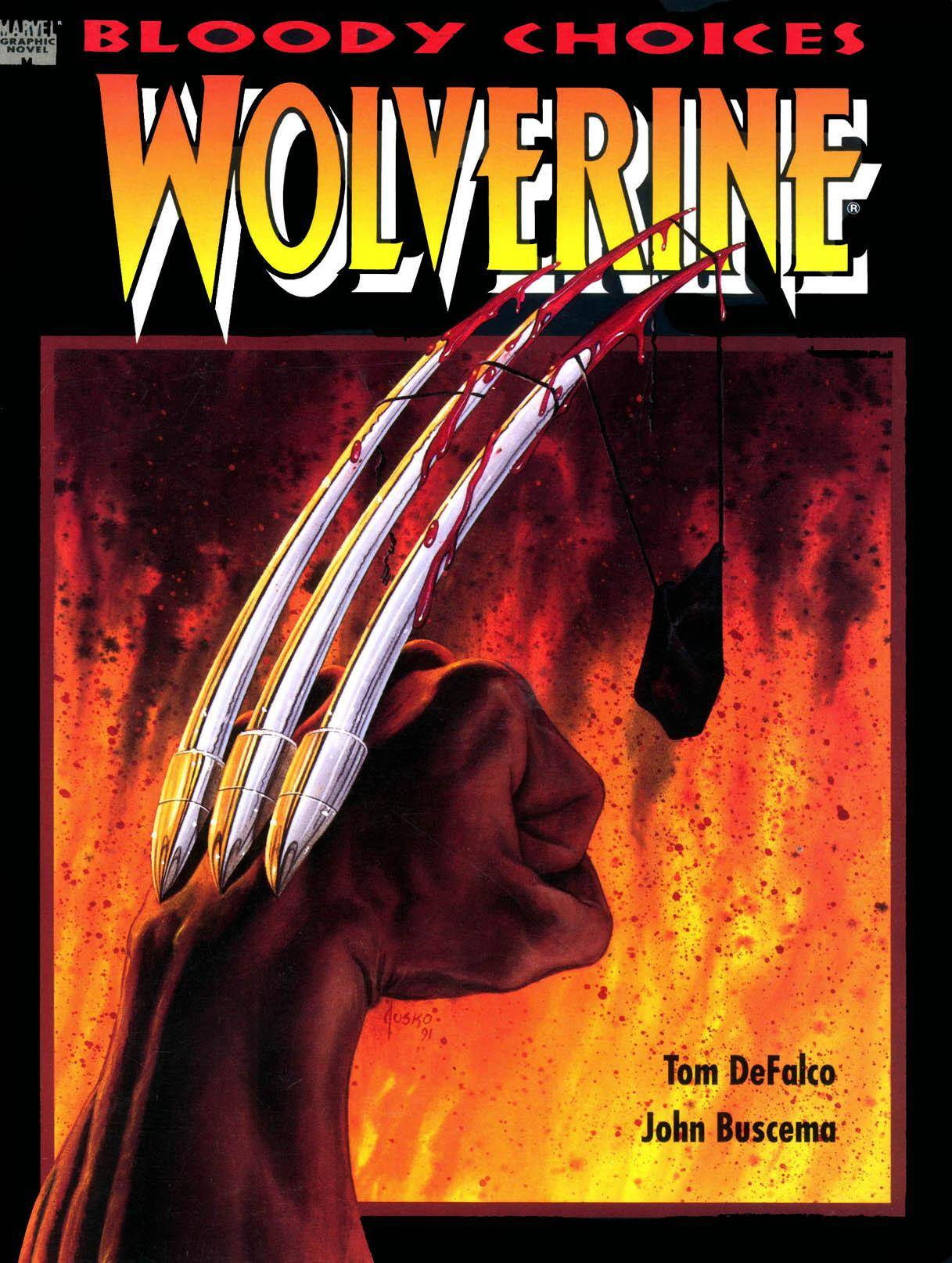Marvel Graphic Novel 67 - Wolverine - Bloody Choices 1991
