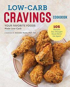 Low-carb cravings cookbook : Your favorite foods made low-carb