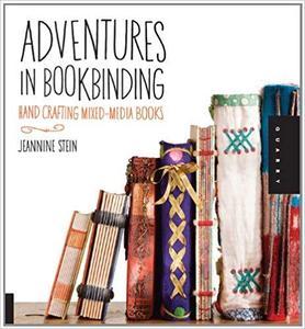 Adventures in Bookbinding: Handcrafting Mixed-Media Books [Repost]