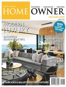 South African Home Owner - March 2021