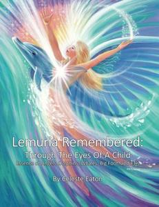 Lemuria Remembered: Through The Eyes Of A Child