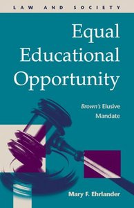 Equal Educational Opportunity: Brown's Elusive Mandate